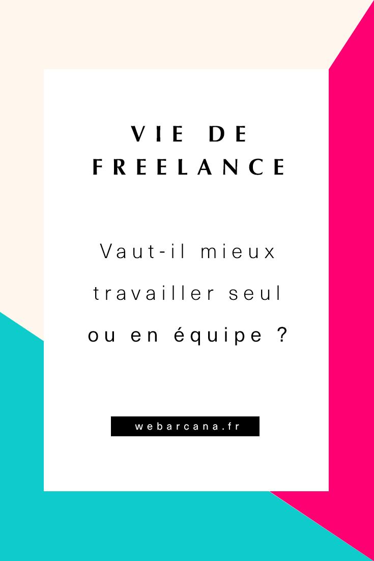 Freelance vaut-il mieux travailler seul ou en équipe ?