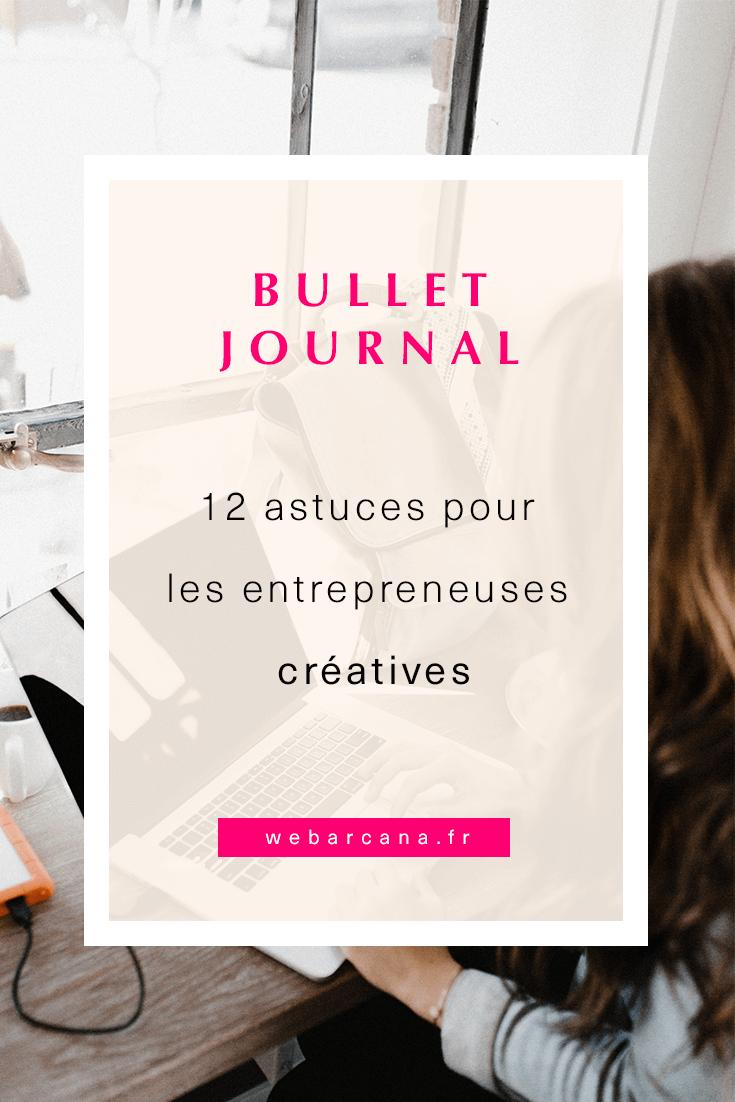 12 astuces sur le Bullet Journal pour les entrepreneuses créatives.