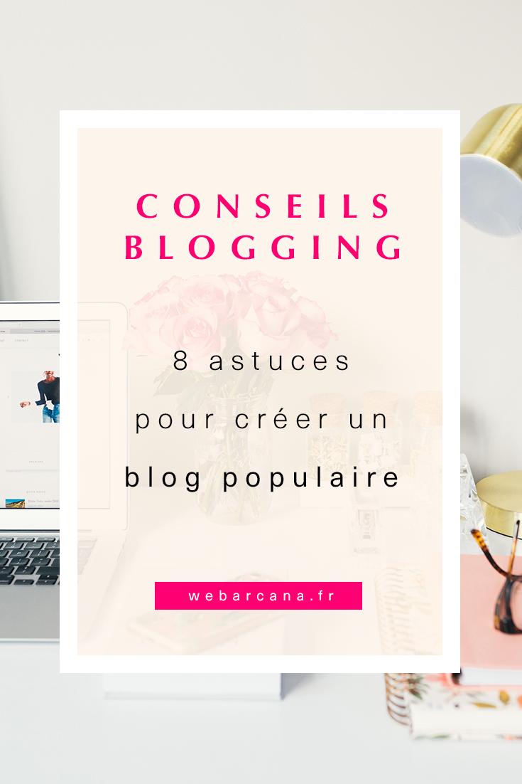 Astuces pour créer un blog populaire