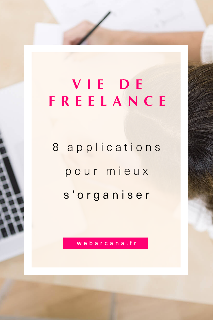 Freelance 8 applications pour s'organiser